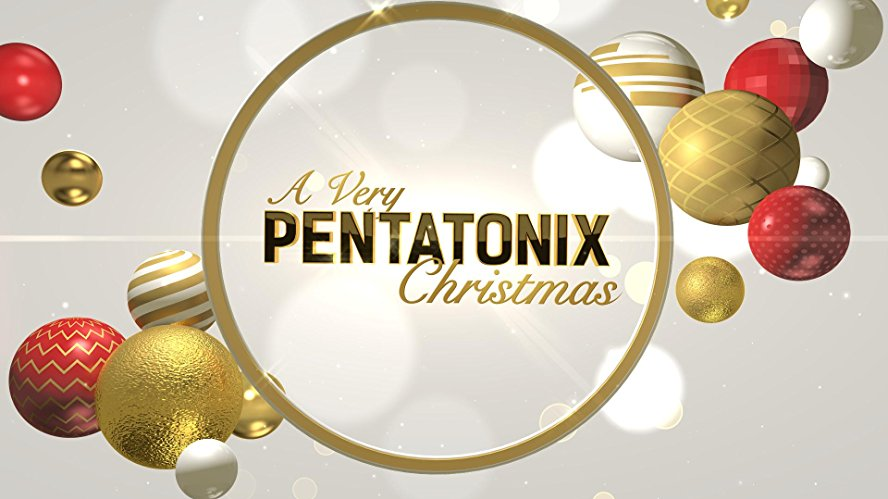Watch A Very Pentatonix Christmas Online