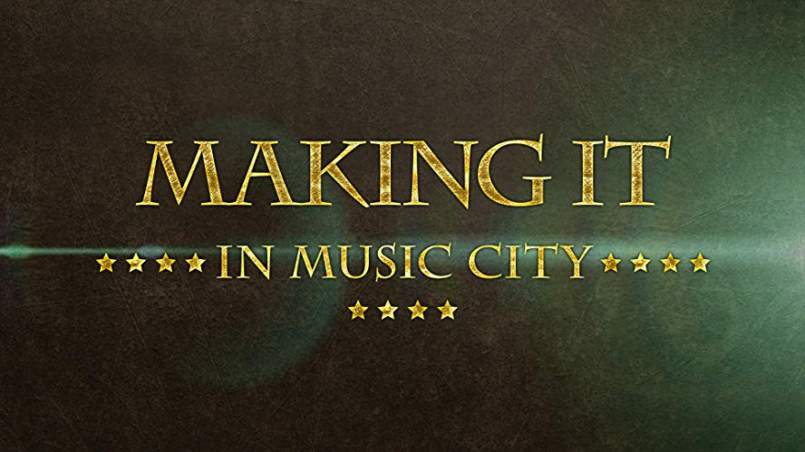 Watch Making It in Music City Online