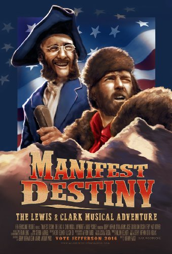 Watch Manifest Destiny: The Lewis & Clark Musical Adventure Online