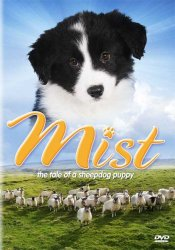 Watch Mist: The Tale of a Sheepdog Puppy Online