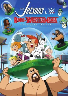 Watch The Jetsons & WWE: Robo-WrestleMania! Online