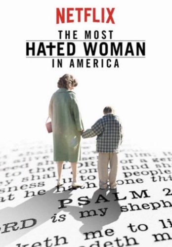 Watch The Most Hated Woman in America Online